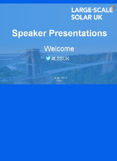 Thumbnail for Speaker Presentations - Large-Scale Solar UK 2015