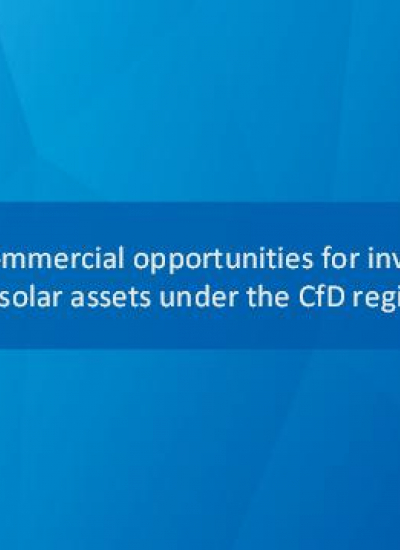 Thumbnail for Commercial opportunities for investing in solar assets under the CfDs regime